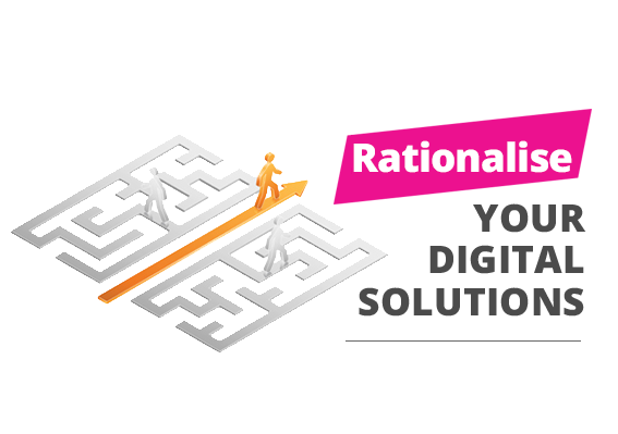 Rationalise your digital solutions