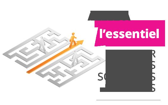 Allez à l'essentiel pour vos solutions digitales